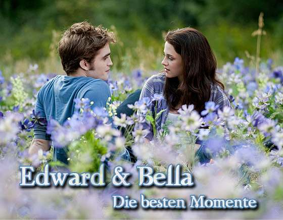 Edward Bella Momente Intro Twilight: Edward & Bella   Die besten Momente!