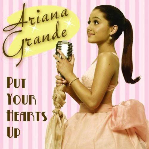 Ariana Grande Put Your Hearts Up Cover Ariana Grande: Debütsingle Put Your Hearts Up feierte Radiopremiere