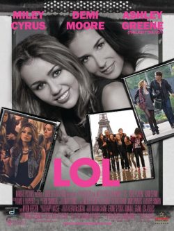 Miley-Cyrus-Demi-Moore-LOL-Poster-250x333