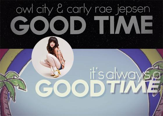Carly Rae Jepsen Good Time Lyric Video Carly Rae Jepsen & Owl City: Good Time [Lyric Video]