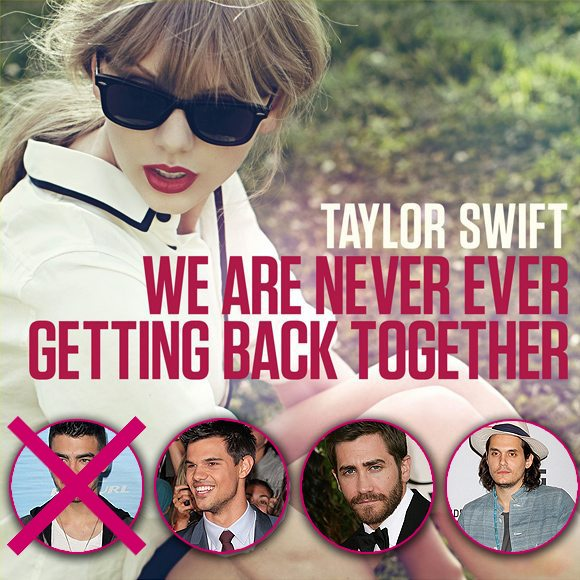 Taylor Swift We Are Never Ever Getting Back Together Joe Taylor Jake John Taylor Swifts neuer Song handelt nicht von Joe Jonas