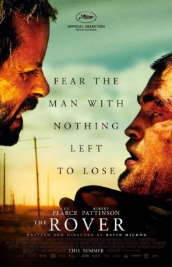 Robert-Pattinson-Guy-Pearce-The-Rover-Poster-1-250x386