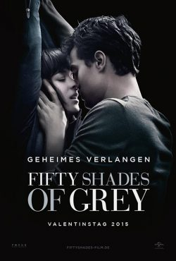 Fifty Shades of Grey Poster Anastasia Christian Geheimes Verlangen 250x370