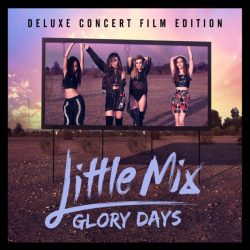Little-Mix-Glory-Days-Cover-Deluxe-Edition-Klein-250x250