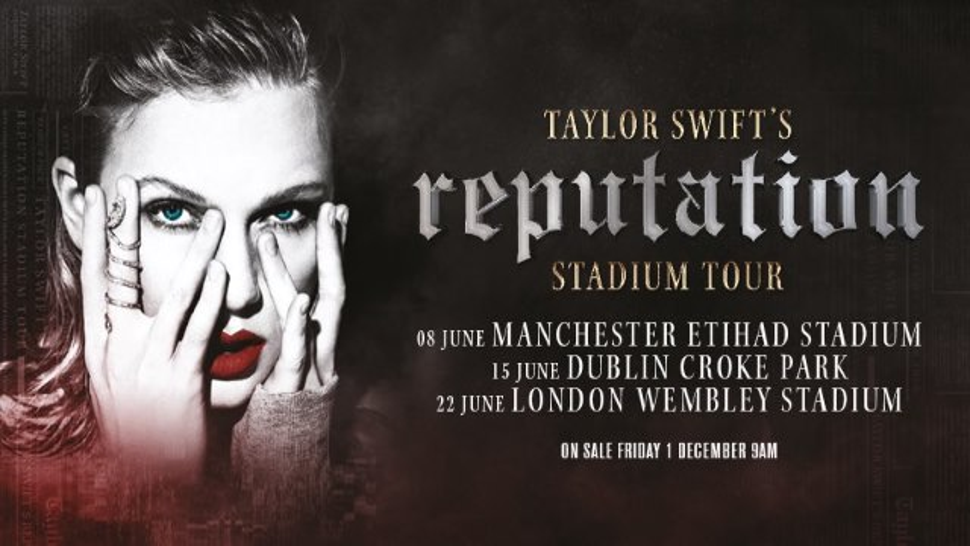 Taylor-Swift-reputation-Tour-Irland-England-Manchester-Dublin-London